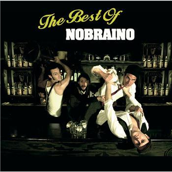 The Best Of (Nobraino)